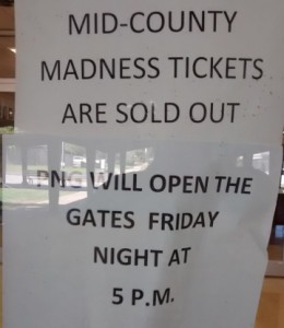 A sign on the front door at Nederland High School shows all NHS tickets are sold out. Mary Meaux/The News