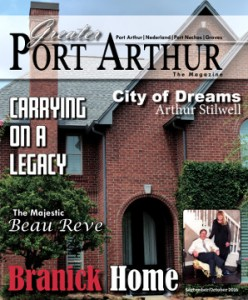 Greater Port Arthur the Magazine debuted on Thursday.